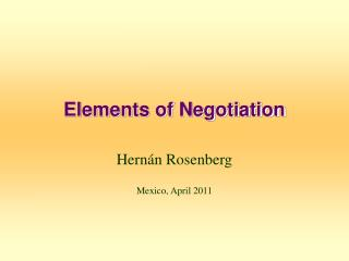 Elements of Negotiation