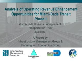 Analysis of Operating Revenue Enhancement Opportunities for Miami-Dade Transit Phase II