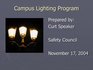 Campus Lighting Program