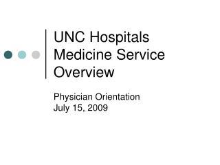 UNC Hospitals Medicine Service Overview