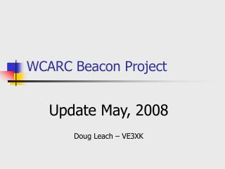 WCARC Beacon Project