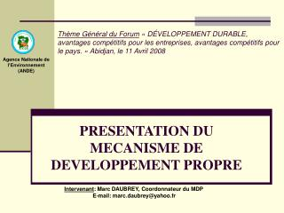 PRESENTATION DU MECANISME DE DEVELOPPEMENT PROPRE