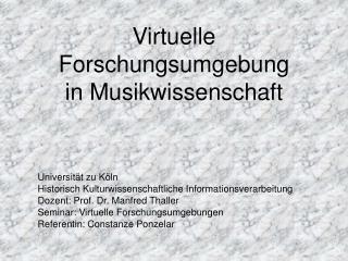 Virtuelle Forschungsumgebung  in Musikwissenschaft