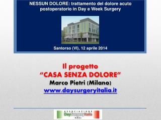 NESSUN DOLORE: trattamento del dolore acuto postoperatorio in Day e Week Surgery