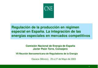 Comisión Nacional de Energía de España Javier Peón Torre, Consejero