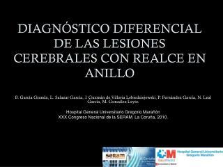 DIAGNÓSTICO DIFERENCIAL DE LAS LESIONES CEREBRALES CON REALCE EN ANILLO