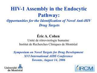 HIV-1 Assembly in the Endocytic Pathway:  Opportunities for the Identification of Novel Anti-HIV