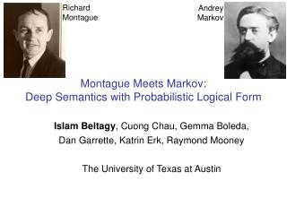 Montague Meets Markov: Deep Semantics with Probabilistic Logical Form