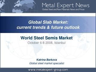 K atrina Barkova Global steel market specialist