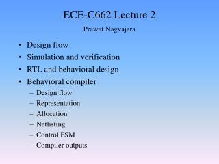 ECE-C662 Lecture 2 Prawat Nagvajara