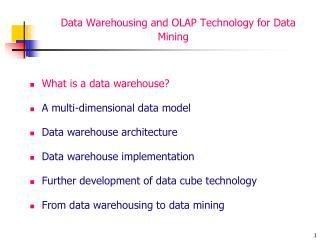 Data Warehousing and OLAP Technology for Data Mining