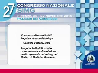 Francesco Giacovelli MMG   Angelica Vetrano Psicologa Carmelo Cottone, MMg