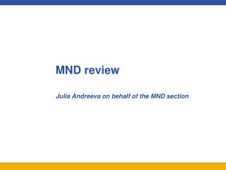 MND review
