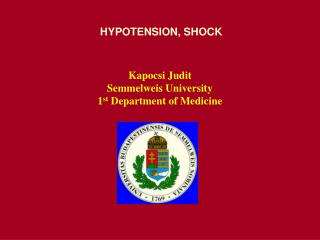 HYPOTENSION, SHOCK