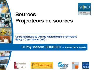 Cours nationaux de DES de Radiothérapie oncologique Nancy – 2 au 4 février 2012