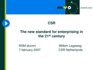 CSR  The new standard for enterprising in  the 21 st  century