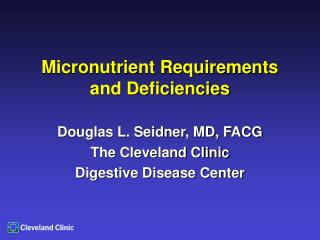 Micronutrient Requirements and Deficiencies
