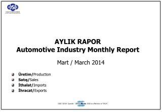 AYLIK RAPOR Automotive Industry Monthly Report
