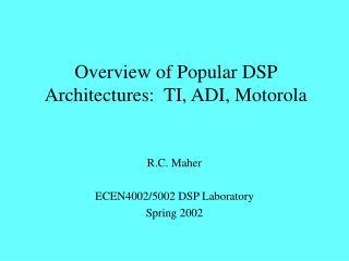 Overview of Popular DSP Architectures:  TI, ADI, Motorola