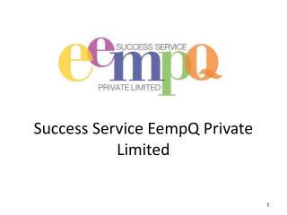 Success Service EempQ Private Limited