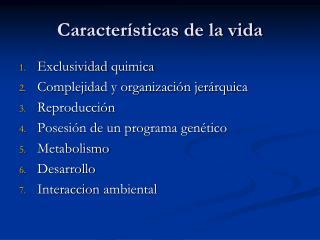 Características de la vida