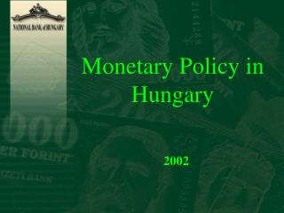Monetary Policy in Hungary