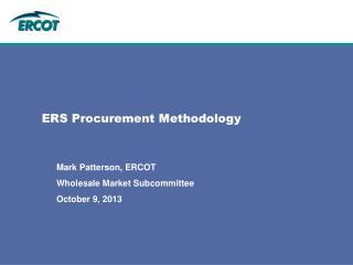 ERS Procurement Methodology