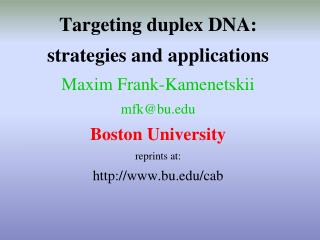 How can we sequence-specifically target  the DNA duplex?