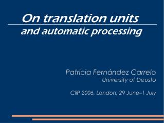On translation units  and automatic processing