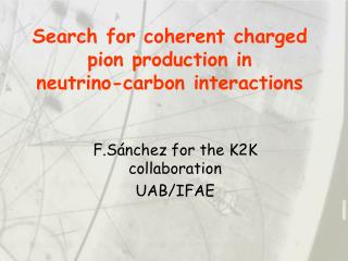 Search for coherent charged pion production in  neutrino-carbon interactions