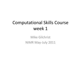 Computational Skills Course week 1