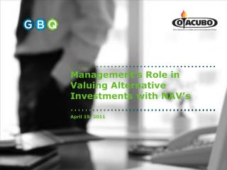 Management's Role in Valuing Alternative Investments with NAV's