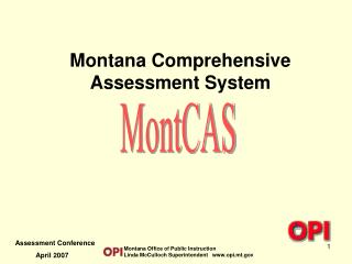 Montana Comprehensive  Assessment System
