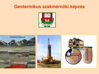 Geotermikus szakmérnöki képzés