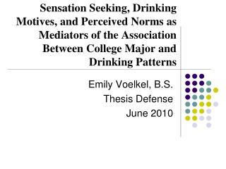 Emily Voelkel, B.S. Thesis Defense June 2010