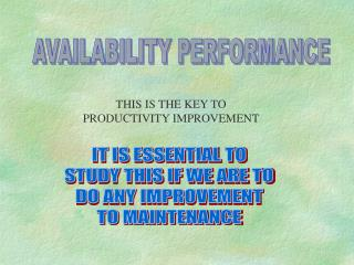 AVAILABILITY PERFORMANCE