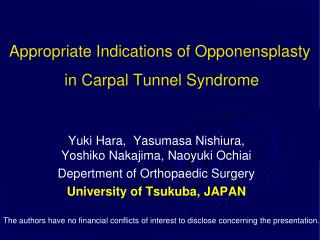 Appropriate Indications of Opponensplasty  in Carpal Tunnel Syndrome
