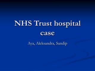NHS Trust hospital case