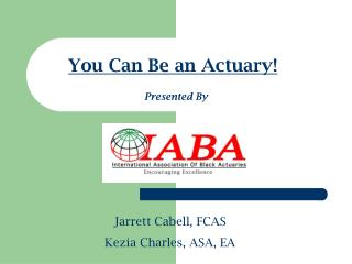 You Can Be an Actuary!