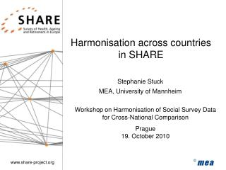 Harmonisation across countries  in SHARE