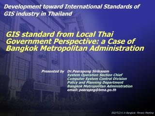 GIS standard from Local Thai Government Perspective: a Case of Bangkok Metropolitan Administration