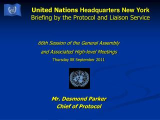 United Nations  Headquarters New York Briefing by the Protocol and Liaison Service