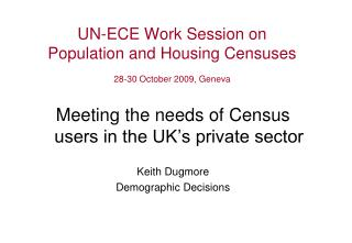 UN-ECE Work Session on  Population and Housing Censuses 28-30 October 2009, Geneva