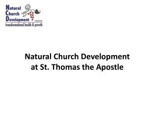 Natural Church Development  at St. Thomas the Apostle