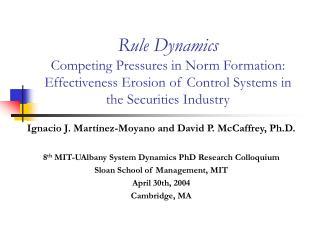 Ignacio J. Martínez-Moyano and David P. McCaffrey, Ph.D.