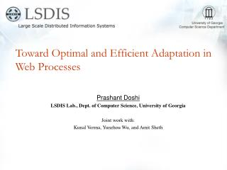 Toward Optimal and Efficient Adaptation in Web Processes