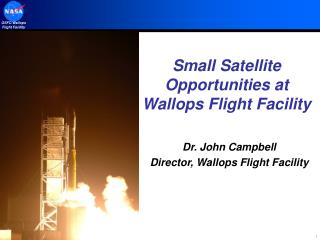 Small Satellite Opportunities at Wallops Flight Facility