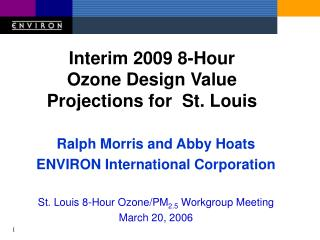 Ralph Morris and Abby Hoats ENVIRON International Corporation
