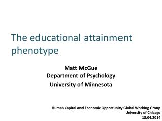 The educational attainment phenotype