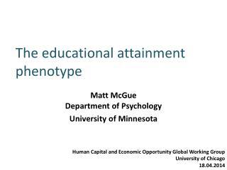 The educational attainment phenotype